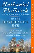 In the Hurricane's Eye: The Genius of George Washington and the Victory at Yorktown (American Revolution) (libro en Inglés)