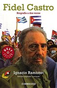 Fidel Castro: Biografia a dos Voces - Ignacio Ramonet - Debolsillo