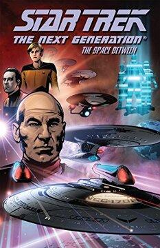 portada Star Trek: The Next Generation - the Space Between (libro en Inglés)