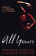 All Yours (libro en Inglés) - Claudia Pineiro - Bitter Lemon Press