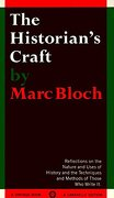 The Historian's Craft: Reflections on the Nature and Uses of History and the Techniques and Methods of Those who Write it. (libro en Inglés) - Marc Bloch - Vintage