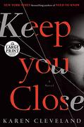 Keep you Close (libro en Inglés) - Karen Cleveland - Random House Large Print
