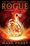 Rogue: The Paladin Prophecy Book 3 (libro en Inglés) - Mark Frost - Ember