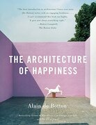 The Architecture of Happiness (libro en Inglés) - Alain De Botton - Vintage