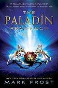 The Paladin Prophecy: Book 1 (libro en Inglés) - Mark Frost - Random House Inc