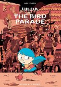 Hilda and the Bird Parade (libro en Inglés) - Luke Pearson - Flying Eye Books