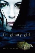 Imaginary Girls (libro en Inglés) - Nova Ren Suma - Speak