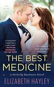 The Best Medicine (Strictly Business) (libro en Inglés)