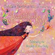 Beautiful Girl: Celebrating the Wonders of Your Body (libro en Inglés) - Dr Christiane Northrup - Hay House