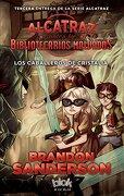 Los Caballeros de Cristalia - Brandon Sanderson - B De Blok