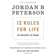 12 Rules for Life: An Antidote to Chaos (libro en Inglés) (Audiolibro) - Jordan B. Peterson - Random House