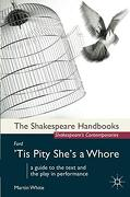 Ford: 'tis Pity She's a Whore (Shakespeare Handbooks) (libro en Inglés) - Martin White - Red Globe Press