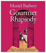 Gourmet Rhapsody (libro en Inglés) (Audiolibro) - Muriel Barbery - Highbridge Audio