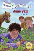 Calendar Mysteries #6: June jam (libro en Inglés) - Ron Roy - Random House