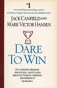 Dare to win (libro en Inglés) - Jack Canfield; Mark Victor Hansen - Time Warner International