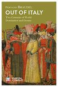 Out of Italy: Two Centuries of World Domination and Demise (libro en Inglés) - Fernand Braudel - Europa Compass