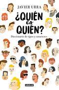 Quién es Quién? - Javier Urra - Aguilar