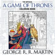 The Official a Game of Thrones Coloring Book: An Adult Coloring Book (a Song of ice and Fire) (libro en Inglés) - George R. R. Martin - Bantam