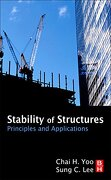 Stability of Structures: Principles and Applications (libro en Inglés) - Chai H. Yoo; Sung C. Lee - Elsevier Books, Oxford