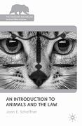 An Introduction to Animals and the law (The Palgrave Macmillan Animal Ethics Series) (libro en Inglés) - J. Schaffner - Palgrave Macmillan