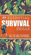 Essential Survival Skills: Key Tips and Techniques for the Great Outdoors (dk Essential Skills) (libro en Inglés) - Colin Towell - Dk Pub