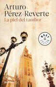 La Piel del Tambor - Arturo Perez-Reverte - Debolsillo
