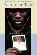 Culture on Tour: Ethnographies of Travel (libro en Inglés) - Edward M. Bruner - University Of Chicago Press