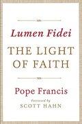 Lumen Fidei: The Light of Faith (libro en Inglés) - Pope Francis - Image Books
