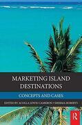 Marketing Island Destinations (Elsevier Insights) (libro en Inglés) - Acolla Lewis-Cameron - S&T Titles