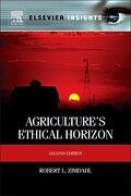 Agriculture's Ethical Horizon (Elsevier Insights) (libro en Inglés) - Robert L. Zimdahl - Elsevier