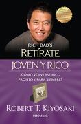 Retírate Joven y Rico - Robert T. Kiyosaki - Debolsillo