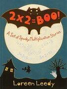 2 x 2 = Boo!  A set of Spooky Multiplication Stories (libro en Inglés) - Loreen Leedy - Holiday House