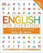 English for Everyone: Nivel 2: Inicial, Libro de Estudio: Curso Completo de Autoaprendizaje - Dk - Dk Pub