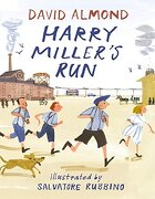 Harry Miller's run (libro en Inglés) - David Almond - Candlewick Books