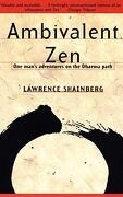 Ambivalent zen: One Man's Adventures on the Dharma Path (libro en Inglés) - Lawrence Shainberg - Vintage