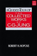 A Guided Tour of the Collected Works of C. Gu Jung (libro en Inglés) - Robert H. Hopcke - Shambhala