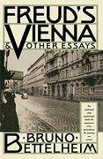 Freud's Vienna & Other Essays (libro en Inglés) - Bruno Bettelheim - Vintage