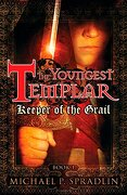 Keeper of the Grail (The Youngest Templar, Book 1) (libro en Inglés) - Michael Spradlin - Puffin Books