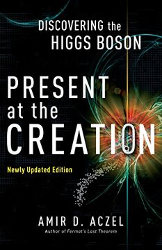 portada Present at the Creation: Discovering the Higgs Boson (libro en Inglés)