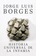 Historia Universal de la Infamia - Jorge Luis Borges - Vintage Espanol