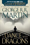 A Dance With Dragons (Hbo Tie-In Edition): A Song of ice and Fire: Book Five (libro en Inglés) - George R. R. Martin - Bantam