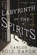 The Labyrinth of the Spirits: A Novel (Cemetery of Forgotten Books) (libro en Inglés)