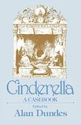 Cinderella: A Casebook (Garland Folklore Casebooks) (libro en Inglés) - Giambattista Basile; Charles Perrault; Jacob And Wilhelm Grimm; W. R. S. Ralston; E. Sidney Hartland; R. D. Jameson; Photeine P. Bourboulis; Paul Delarue; Archer Taylor - The University Of Wisconsin Press