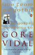 Live From Golgotha: The Gospel According to Gore Vidal (libro en Inglés) - Gore Vidal - Penguin Books