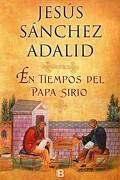 En Tiempos del Papa Sirio - Jesus Sanchez Adalid - Ediciones B
