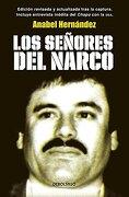 Los Señores del Narco - Anabel Hernandez - Debolsillo