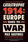 Catastrophe 1914: Europe Goes to war (libro en Inglés) - Max Hastings - Alfred A Knopf