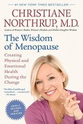 The Wisdom of Menopause: Creating Physical and Emotional Health During the Change (libro en Inglés) - Christiane Northrup - Bantam
