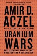 Uranium Wars (Macsci) (libro en Inglés) - Amir D. Aczel - Griffin