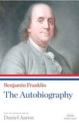 Benjamin Franklin: The Autobiography: A Library of America Paperback Classic (libro en Inglés) - Benjamin Franklin - Library Of America